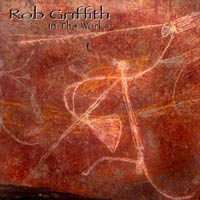 Rob Griffith - In The Works